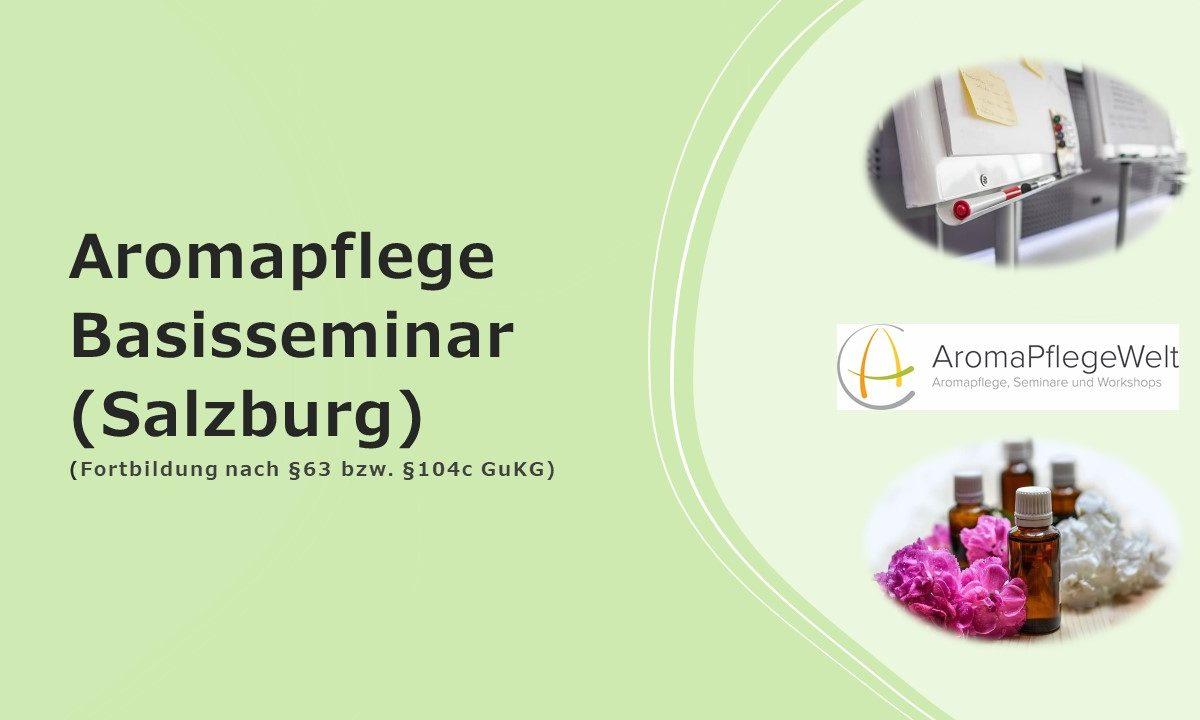 Aromapflege Basisseminar (Salzburg)