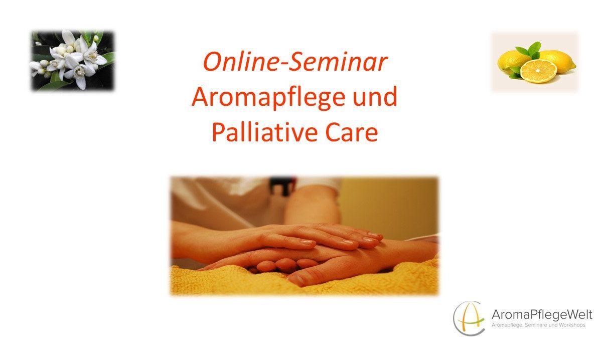 Online-Seminar – Aromapflege und Palliative Care