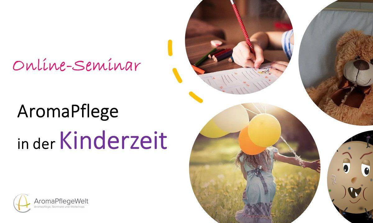 Online-Seminar: Aromapflege in der Kinderzeit