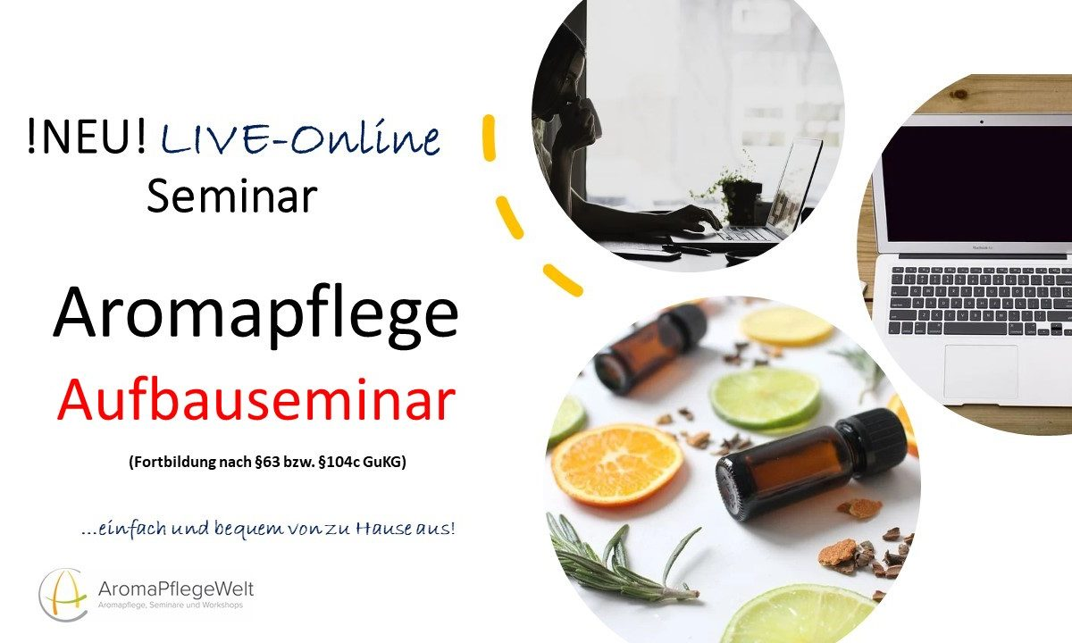 LIVE-Online-Seminar: Aromapflege Aufbauseminar