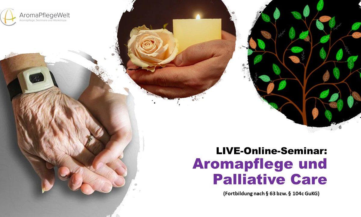LIVE-Online-Seminar: Aromapflege und Palliative Care
