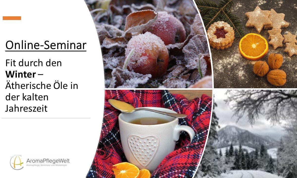 Online-Seminar: Fit durch den Winter-Ätherische Öle in der kalten Jahreszeit