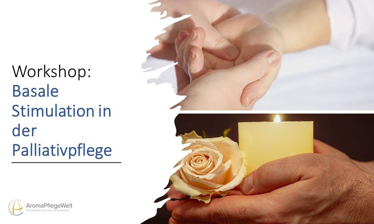 Workshop: Basale Stimulation in der Palliativpflege (Graz)